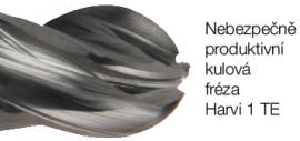 Harvi 1 TE - Extra produktivní kulová stopková fréza