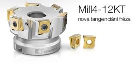 Mill 4 -12 nová tangenciální rohová fréza
